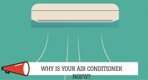 Why is your air conditioner noisy