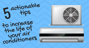 5 actionable tips to increase the life of your air conditioner